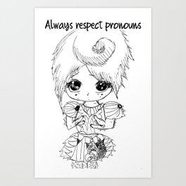Respect Pronouns Art Print