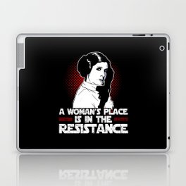 A Woman's Place Is In The Resistance Laptop & iPad Skin