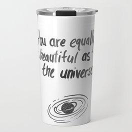 Equally Beautiful Travel Mug