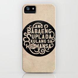 Ang Babaeng Suplada Kulang Sa Romansa iPhone Case