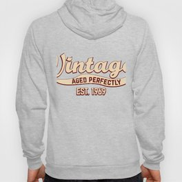 1969 Birthday Gift Vintage Est 49th Birthday 49 Yrs Old B-day Present Hoody