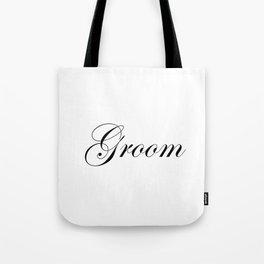 Groom - white Tote Bag