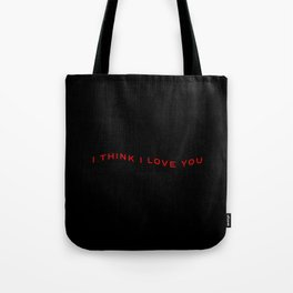 Modern Wavy Typographic I Think I Love You Tote Bag