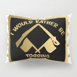 I'd Rather Be Tossing-Color Guard Design Pillow Sham