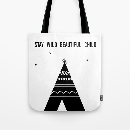 Stay Wild Beautiful Child Tote Bag