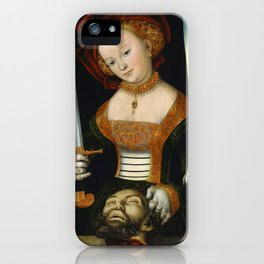 """Lucas Cranach the Elder """"Judith with the Head of Holofernes"""" 4. iPhone Case"""