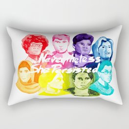 Neverthless She Persisted Rectangular Pillow
