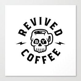 Revived By Coffee v2 Canvas Print