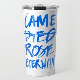 #JESUS2019 - Came Died Rose Eternity (blue) Travel Mug