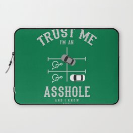 Trust me I'm an ASSHOLE Laptop Sleeve