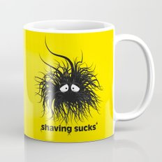 SHAVING SUCKS Coffee Mug