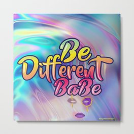 Be Different Babe Metal Print