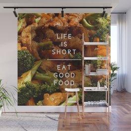 Eat Good Food Wall Mural