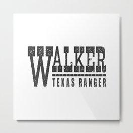 WALKER TEXAS RANGER Metal Print