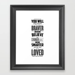 You Are Braver Than You Believe black-white typography poster childrens room nursery wall home decor Framed Art Print