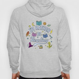 I'd Rather Be Reading Science And Magic Edition Hoody