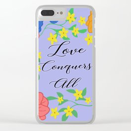 Love Conquers All Clear iPhone Case