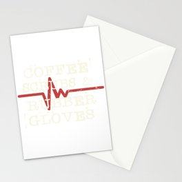 Coffee Scrubs and Rubber Gloves Nurse Stationery Cards