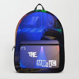 it's the MUSIC Backpack