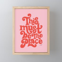 This Must Be The Place (Pink/Red Palette) Framed Mini Art Print