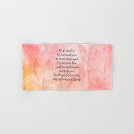 Isaiah 41:10, Uplifting Bible Verse Hand & Bath Towel