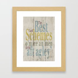 The best laid schemes... Framed Art Print