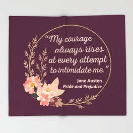 Pride and Prejudice Quote I - Cute Style Throw Blanket