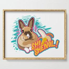 SHI SHEÑOL! Serving Tray