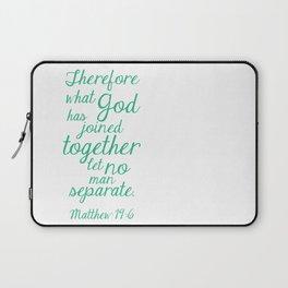 MATTHEW 19:6 Laptop Sleeve