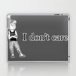 I don't care. Laptop & iPad Skin