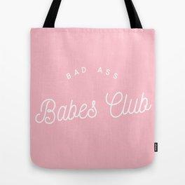BADASS BABES CLUB PINK Tote Bag