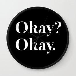 Okay? Okay. White typography.  Wall Clock
