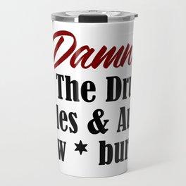 Funny Drunk Design Uncle Aunt Loves Alcohol Beer Booze Meme Travel Mug