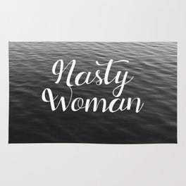 Be a Nasty Woman Rug