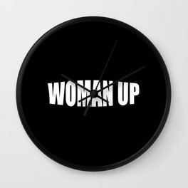 Woman up funny woman power saying Wall Clock