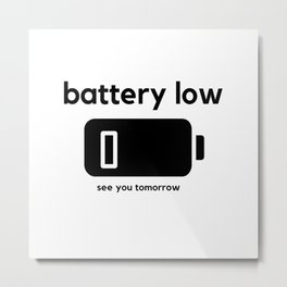 Battery Low Metal Print