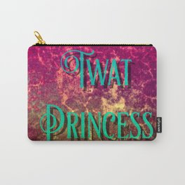 Nasty Girls: Twat Princess Carry-All Pouch