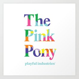 The Pink Pony Art Print
