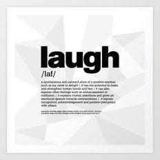 definition LLL - Laugh 1 Art Print