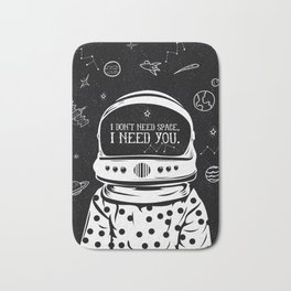 I NEED YOU Bath Mat