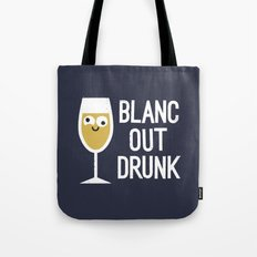 And The Next Thing Vino… Tote Bag