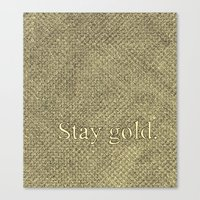 stay gold Canvas Prints featuring Stay Gold by Kelsey Roach