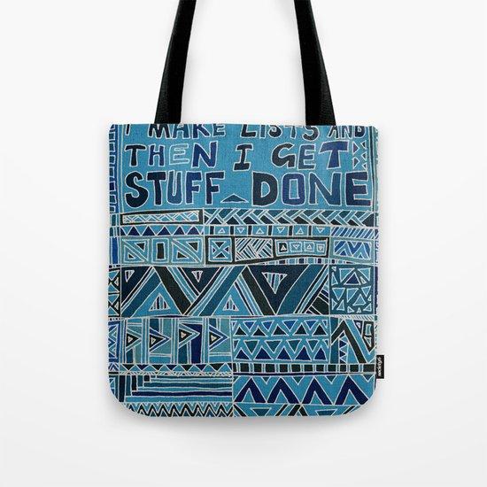 I Make Lists and then I Get Stuff Done Tote Bag