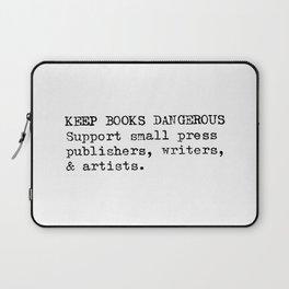 Keep Books Dangerous Laptop Sleeve