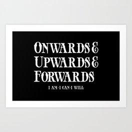 Onwards&Upwards&Forwards. Art Print