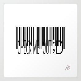Barcode-Check Me Out ;D Art Print