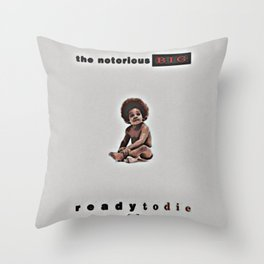 Ready to die Album The Notorious Big Throw Pillow