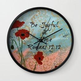 Be JoyFul In Hope Wall Clock