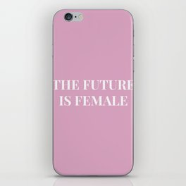 The future is female pink-white iPhone Skin