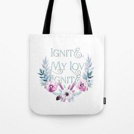 ignite my love Tote Bag